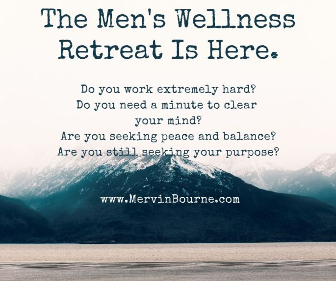 Men's Wellness Retreat 2019